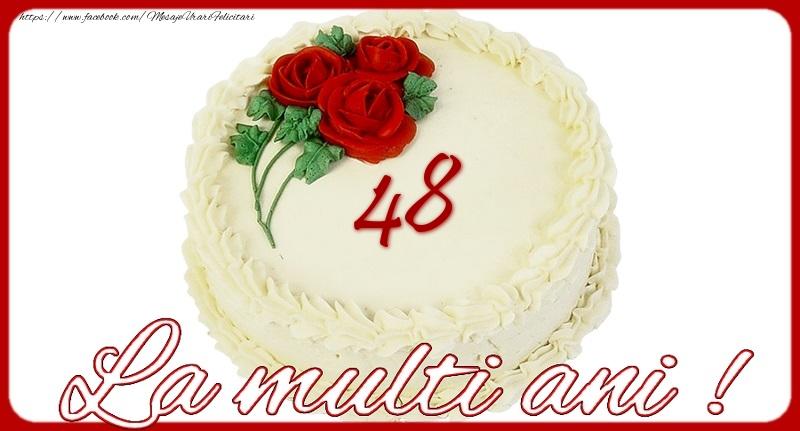 La multi ani 48 ani