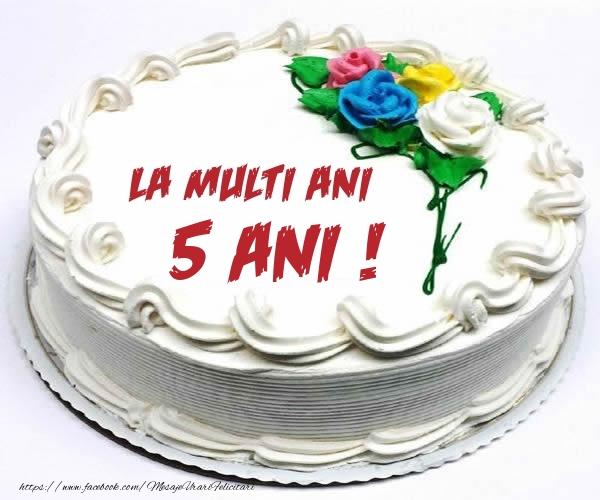5 ani La multi ani! - Tort