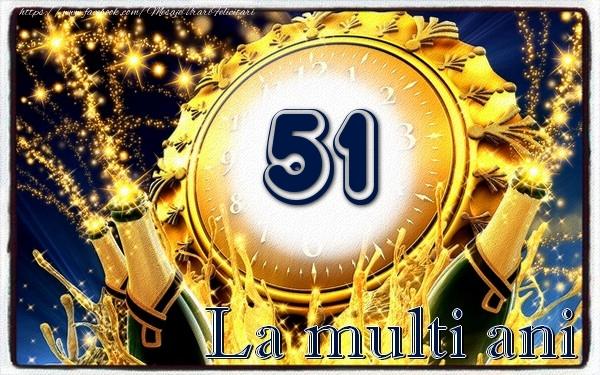 51 ani La multi ani