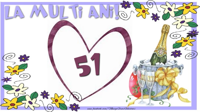 La multi ani 51 ani