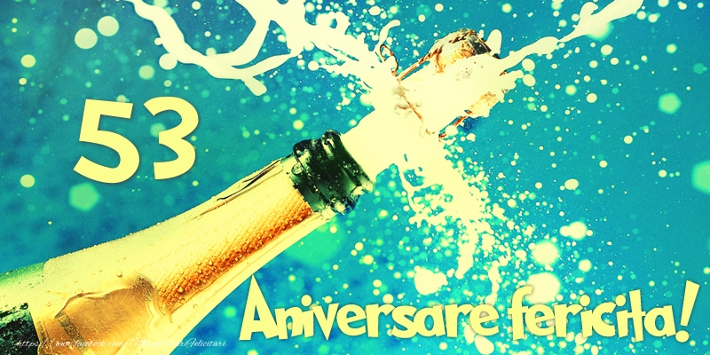 53 ani Aniversare fericita!