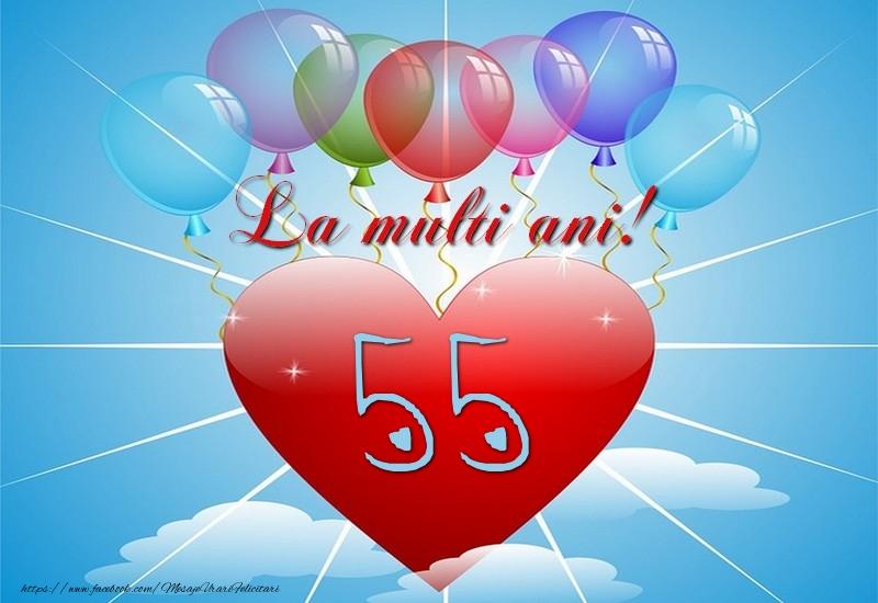 55 ani, La multi ani