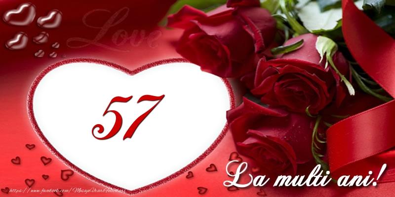 Love 57 ani La multi ani!
