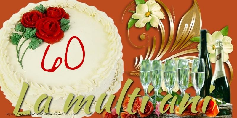 La multi ani. 60 ani