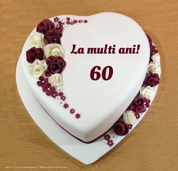 La multi ani 60 ani! - Tort Inimioara
