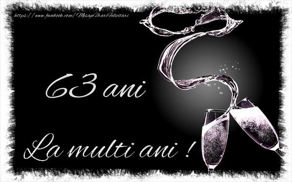 63 ani La multi ani