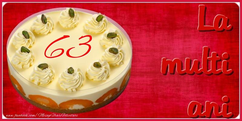 La multi ani! 63 ani