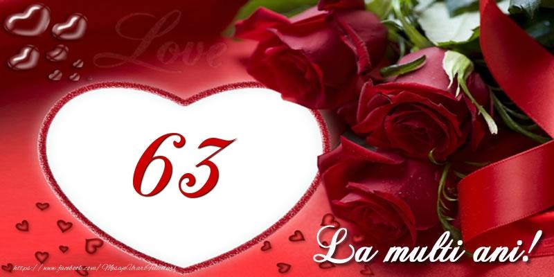 Love 63 ani La multi ani!