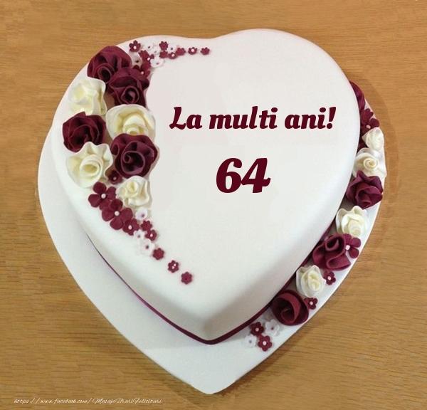 La multi ani 64 ani! - Tort Inimioara