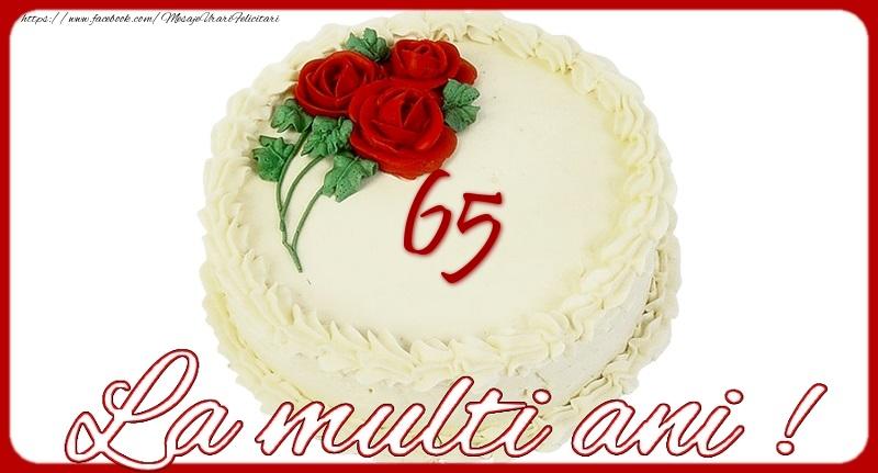 La multi ani 65 ani