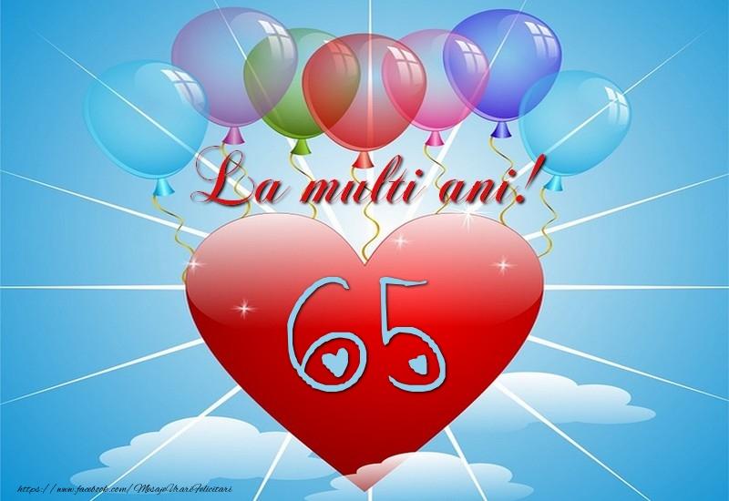 65 ani, La multi ani