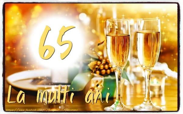 65 ani La multi ani