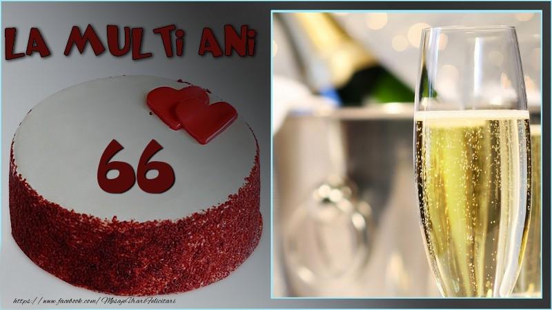 La multi ani, 66 ani