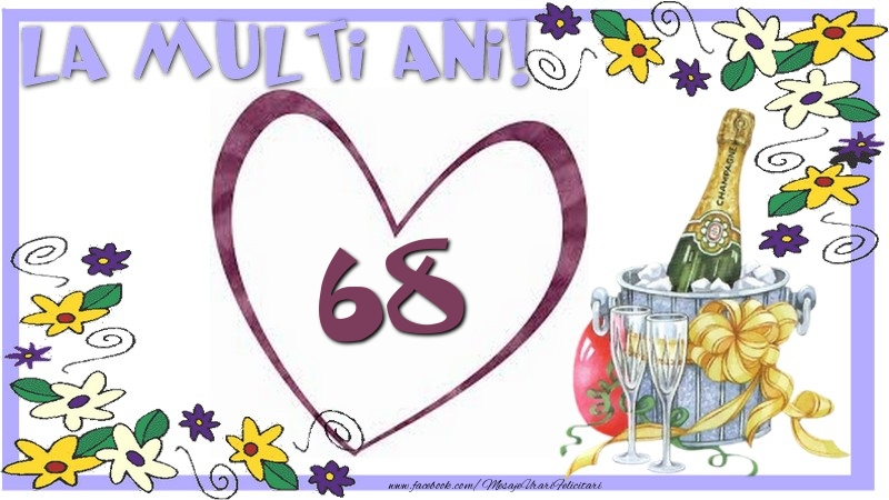 La multi ani 68 ani