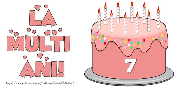 La multi ani! Felicitare cu tort 7 ani