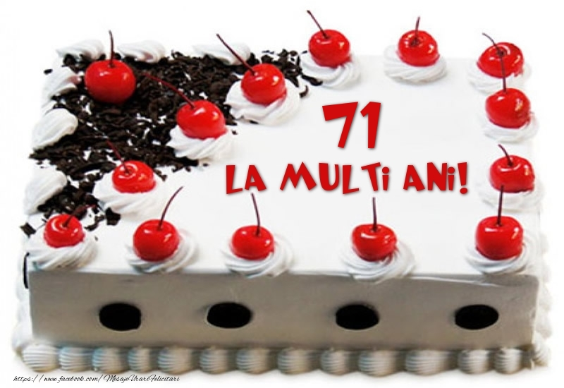 Tort 71 ani La multi ani!