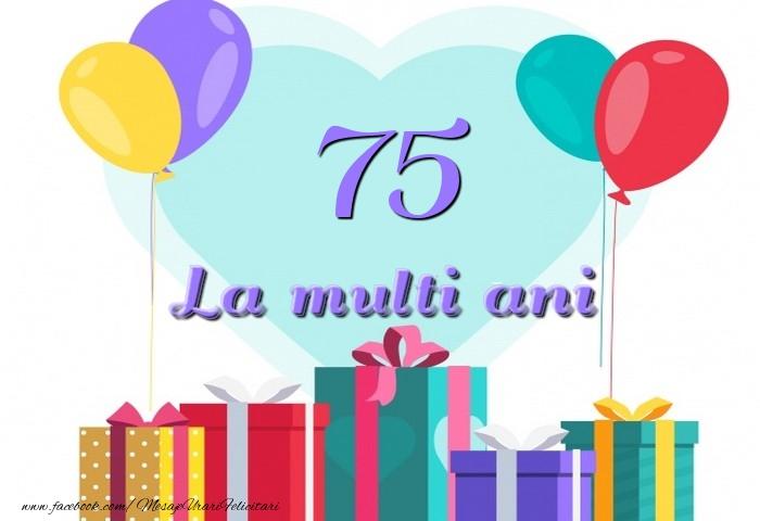75 ani