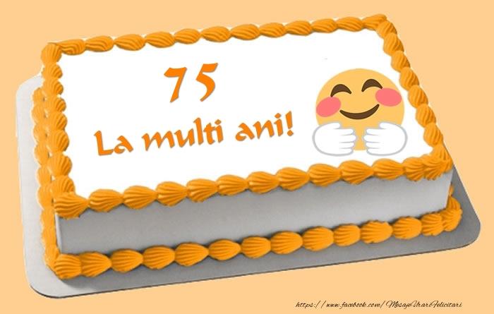 Tort La multi ani 75 ani!