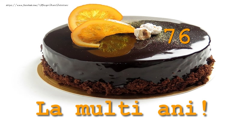 76 ani La multi ani!