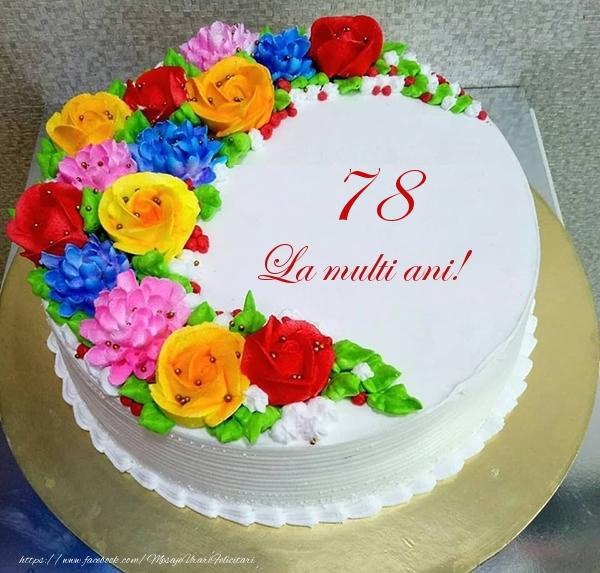 78 ani La multi ani! - Tort