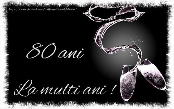 80 ani La multi ani