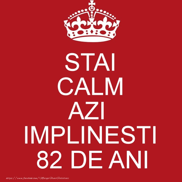 STAI CALM AZI IMPLINESTI 82 ani
