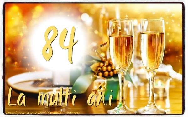 84 ani La multi ani