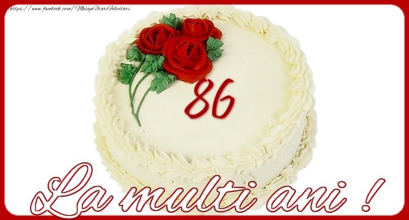La multi ani 86 ani