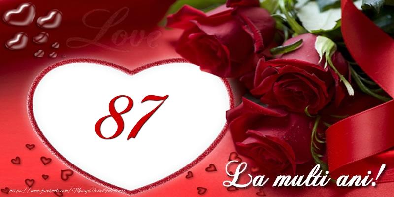 Love 87 ani La multi ani!