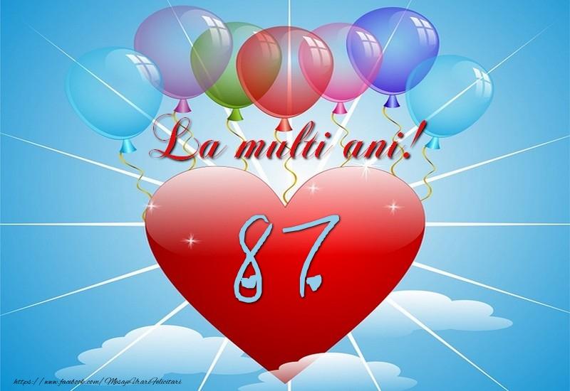 87 ani, La multi ani