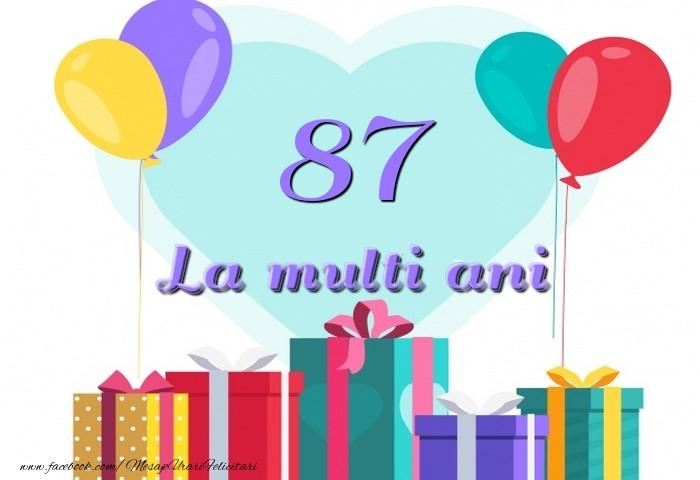 87 ani