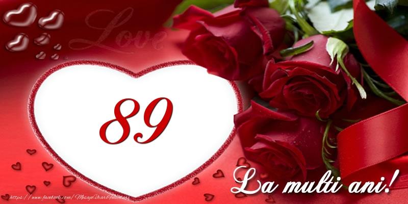 Love 89 ani La multi ani!