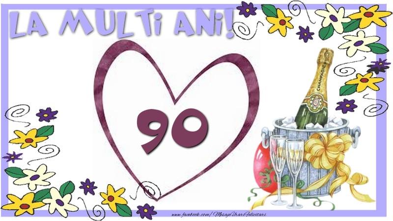 La multi ani 90 ani